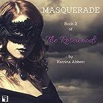 Masquerade: The Rosewoods, Book 2 | Katrina Abbott