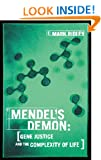 Mendel's Demon: Gene Justice and the Complexity of Life