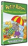 echange, troc Les Aventures de Petit Potam - 7/12 - Petit Potam explore le Potamazone