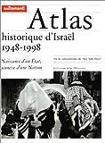 img - for Atlas historique d'Isra l, 1948-1998 book / textbook / text book