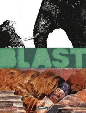 Blast 2 : L'apocalypse selon Saint Jacky