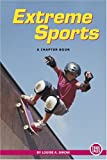 Extreme Sports (True Tales: A Chapter Book)