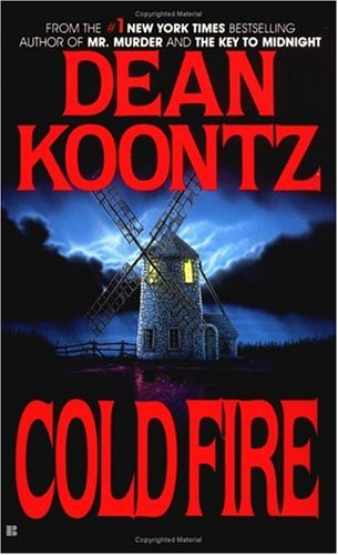 Cold Fire, Dean  Koontz