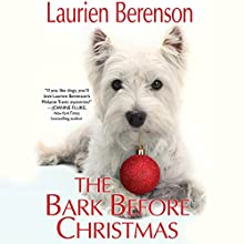 The Bark Before Christmas: A Melanie Travis Mystery (       UNABRIDGED) by Laurien Berenson Narrated by Jessica Almasy