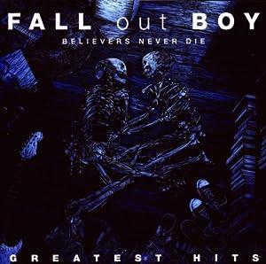 Believers Never Die - Greatest Hits [CD/DVD]