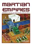 Martian Empires: Wargame Rules for th...