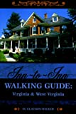 Inn-to-Inn Walking Guide:  Virginia and West Virginia