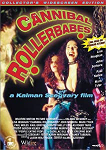 Cannibal Rollerbabes [Import]