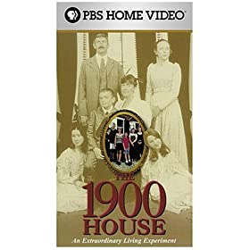 The 1900 House:  An Extraordinary Living Experiment [VHS]