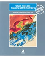 Waves, Tides and Shallow-water Processes (Oceanography)