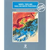 Waves, Tides and Shallow-Water Processes (Oceanography)by Open University