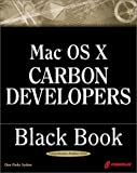 Mac OS X Carbon Development Black Book (1588801896) by Ctp Author Team