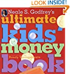 Neale S. Gofrey's Ultimate Kids' Mone...