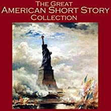 The Great American Short Story Collection: 40 Outstanding Tales by American Writers | Livre audio Auteur(s) : Edgar Allan Poe, H. P. Lovecraft, O. Henry, Kate Chopin, Edith Wharton, Mark Twain, Ambrose Bierce Narrateur(s) : Cathy Dobson