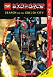 Exo-force: Search For The Golden City (Lego) (0439892031) by Farshtey, Greg