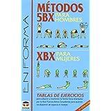 Metodos 5bx Para Hombres - Xbx Para Mujeres