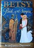 Betsy: Bride of the Vampire