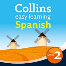Spanish Easy Learning Audio Course Level 2: Learn to speak more Spanish the easy way with Collins (       UNABRIDGED) by Ronan Fitzsimons, Rosi McNab Narrated by  Collins