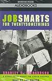 Jobsmarts for Twenty-somethings