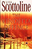 Vendetta Defence, The (0007118457) by Scottoline, Lisa