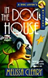 In the Doghouse (Dog Lover's Mystery)