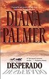 Desperado Diana Palmer