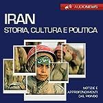 Iran: storia, cultura e politica (Audionews) | Vittorio Serge