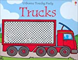 Fiona Watt Usborne Touchy Feely Trucks (Usborne Touchy-Feely Books)