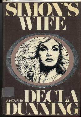 Simon's Wife: A Novel, DECLA DUNNING