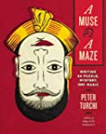 A Muse and a Maze: Writing as Puzzle,...