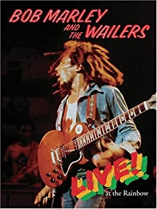 Bob Marley and the Wailers Live at the Rainbow by Island