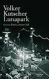 Volker Kutscher: Lunapark