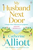 Catherine Alliott My Husband Next Door