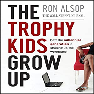 The Trophy Kids Grow Up Audiobook