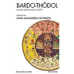 Bardo Thodol : le livre tibétain des morts