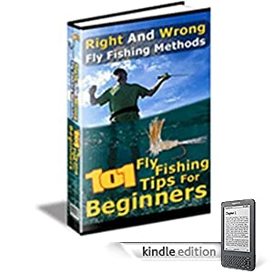 101 Fly Fishing Tips for Beginners (Pink Panda Publishing) (Kindle Edition)