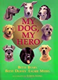 img - for My Dog, My Hero book / textbook / text book