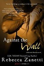 Against the Wall (Entangled Brazen)
