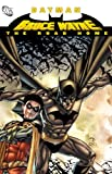 Batman Bruce Wayne The Road Home TP Fabian Nicieza