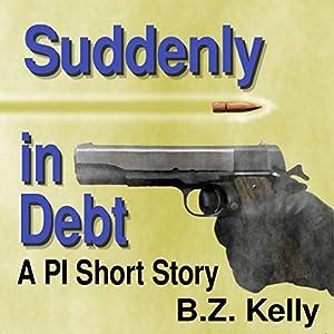 Suddenly in Debt Audiobook