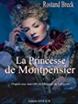 La Princesse de Montpensier (illustr�...