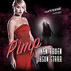 Pimp: The Max and Angela Series, Book 4 Hörbuch von Ken Bruen, Jason Starr Gesprochen von: Peter Berkrot