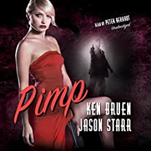 Pimp: The Max and Angela Series, Book 4 Audiobook by Ken Bruen, Jason Starr Narrated by Peter Berkrot