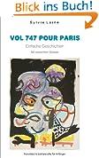 Vol 747 pour Paris, eine Einfache Lektüre auf Französisch für Anfänger mit deutschem Glossar: Französisch Lesen und Lernen (Französische Lektürereihe für Anfänger) (French Edition)
