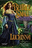 Lucianna: The Silk Merchants Daughters