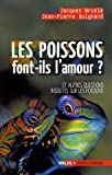 Les poissons font-ils l'amour ? : Et autres questions insolites sur les poissons