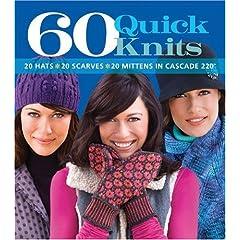 【クリックで詳細表示】60 Quick Knits: 20 Hats 20 Scarves 20 Mittens in Cascade 220 [ペーパーバック]