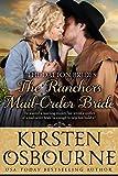The Ranchers Mail Order Bride (The Dalton Brides Book 2)