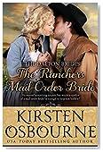 The Rancher's Mail Order Bride (Dalton Brides Book 1)