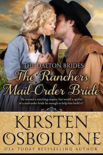 Kirsten Osbourne - The Rancher's Mail Order Bride (The Dalton Brides Book 2)